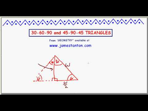 On 30-60-90 and 45-90-45 Triangles (TANTON Mathematics)