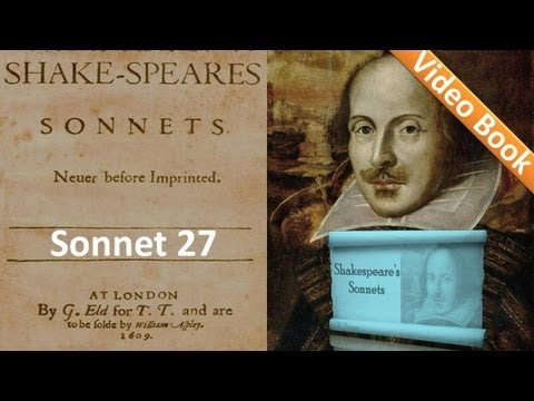 Sonnet 027 by William Shakespeare