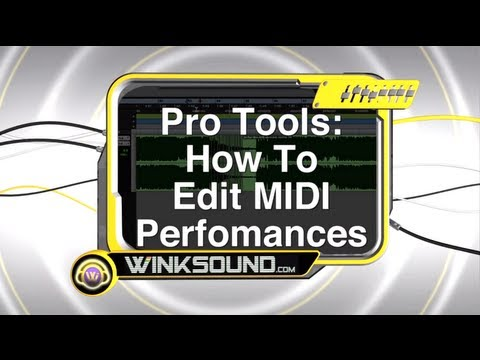 Pro Tools: How To Edit MIDI Performances