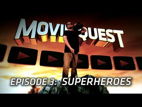 Superheroes! : Movie Quest! Episode 003 - Part 1