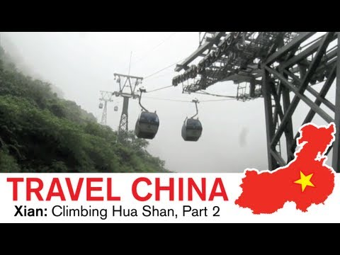Xian Travel - Climbing the Most Dangerous Mountain in China : Hua Shan Part 2