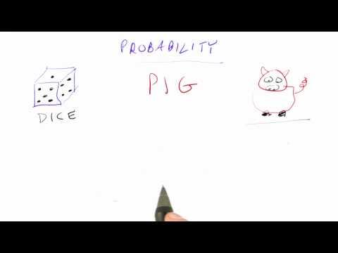Porcine Probability - CS212 Unit 5 - Udacity