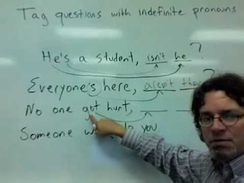tag questions with indefinite pronouns