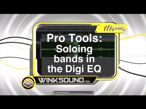 Pro Tools: Soloing Bands in the Digi EQ | WinkSound