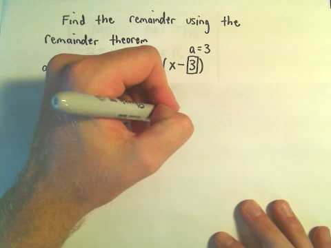 The Remainder Theorem - Example 2