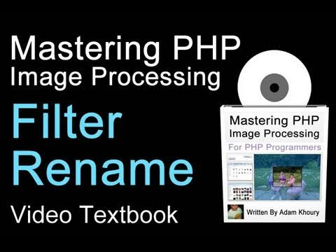 PHP Image Filter Name Rename Tutorial Upload jpg gif png On the Fly