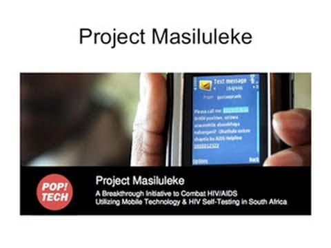 Project Masiluleke: Texting to Fight HIV in South Africa