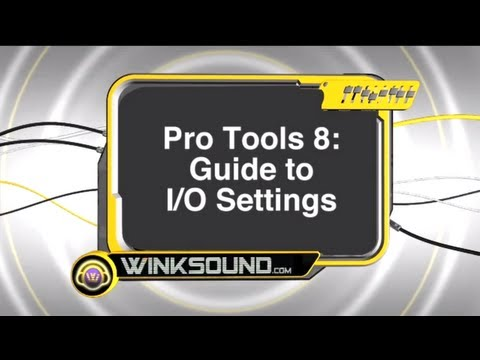 Pro Tools: Guide to I/O Settings | WinkSound