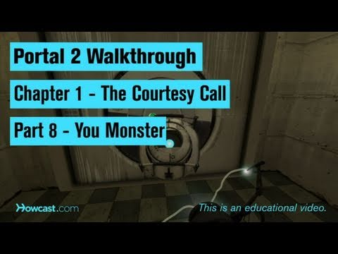 Portal 2 Walkthrough / Chapter 1 - Part 8: You Monster