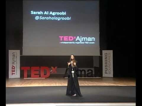 TEDxAjman - Sarah Al Agroobi - A Different View