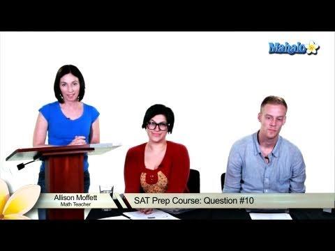 SAT Math Prep Course Question #10