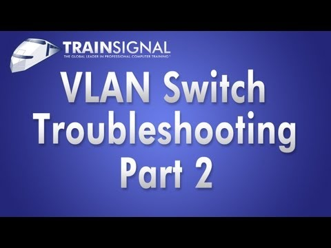 TSHOOT VLAN SWITCH Problems Part 2