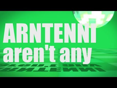 Pronunciation - #25 - Aren't any (ARNTENNI)