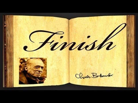 Pearls Of Wisdom - Finish by Charles Bukowski - Poetry Reading