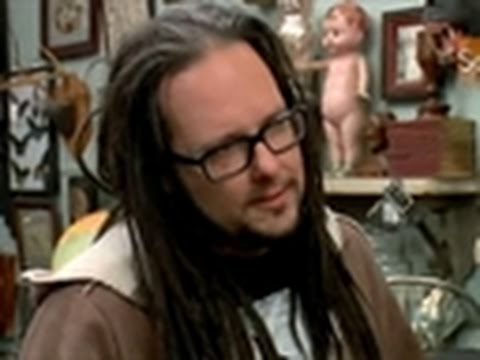 Oddities- Jonathan Davis of Korn