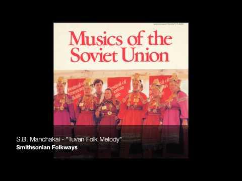 "S.B. Manchakai - ""Tuvan Folk Melody"""