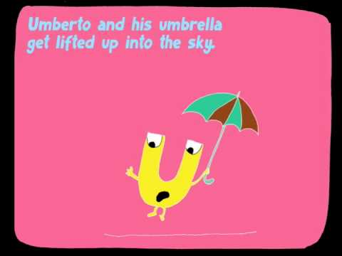The alphabet for kids. Letter U: UMBERTO & THE UMBRELLA