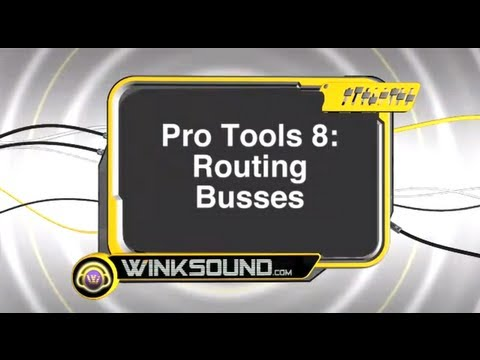 Pro Tools: Routing to Busses | WinkSound