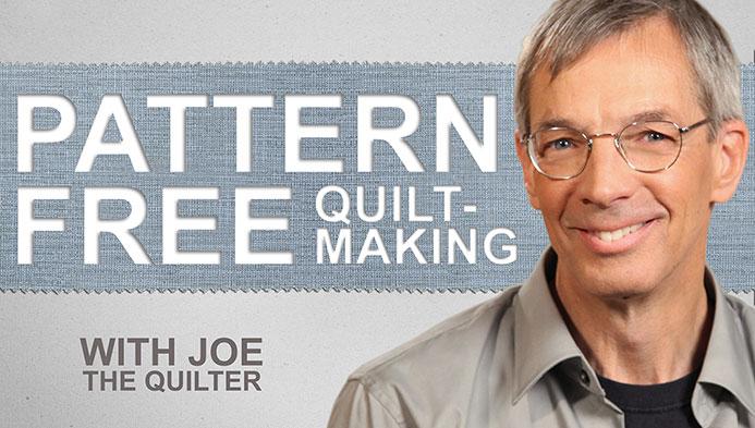Pattern-Free Quiltmaking
