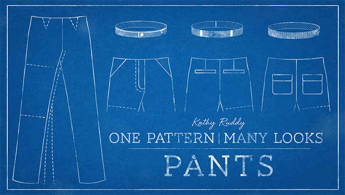 One Pattern, Many Looks: Pants