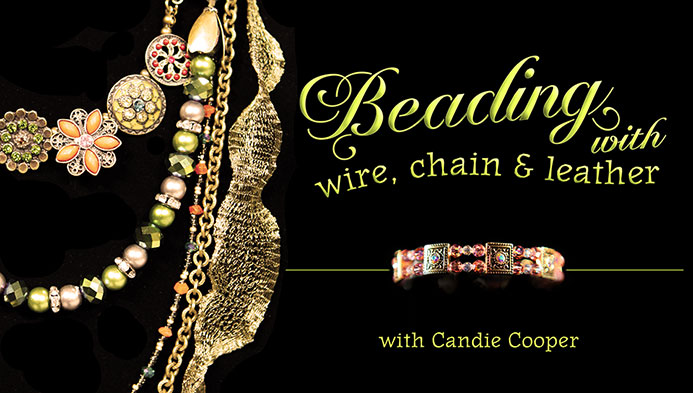 Beading with Wire, Chain & Leather