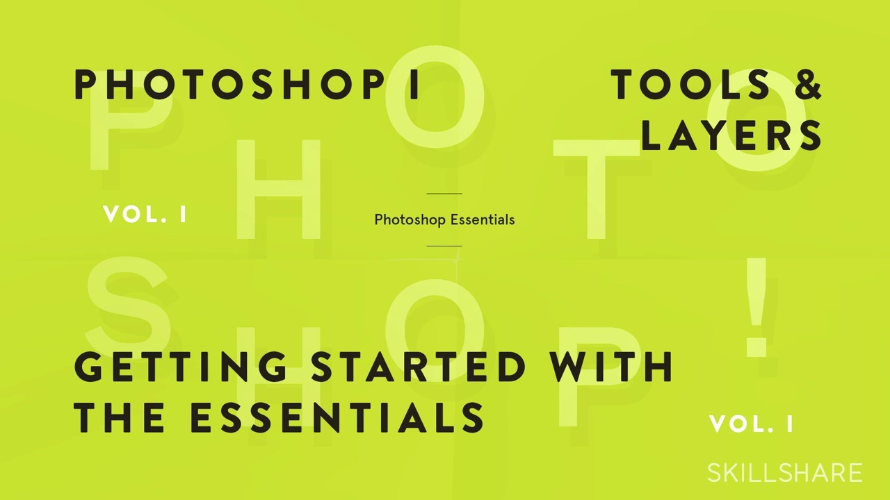 Fundamentals of Photoshop: Getting Started with the Interface, Tools, and Layers (Photoshop I)