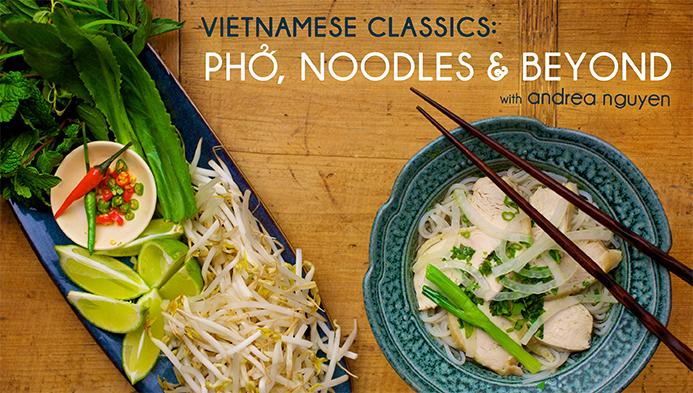 Vietnamese Classics: Pho, Noodles & Beyond