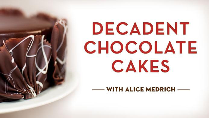 Decadent Chocolate Cakes