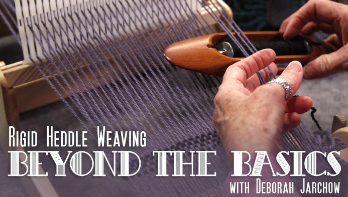 Rigid Heddle Weaving: Beyond the Basics