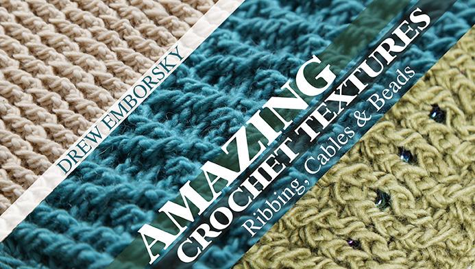 Amazing Crochet Textures
