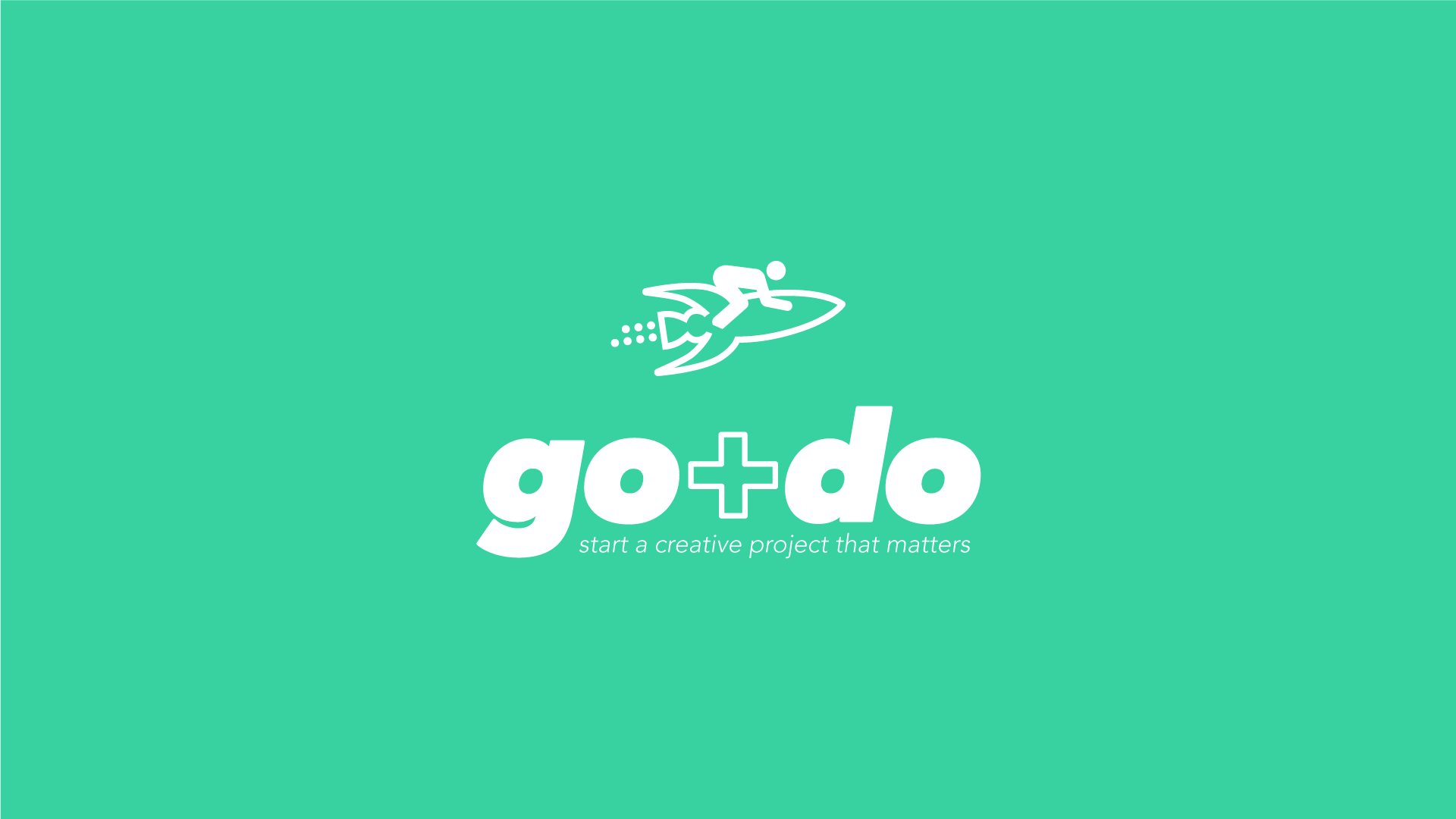 GO+DO: Start a creative project that matters