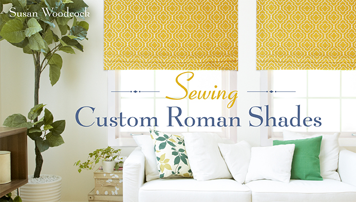 Sewing Custom Roman Shades