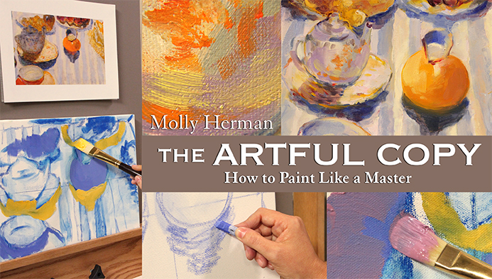 The Artful Copy: How to Paint Like a Master