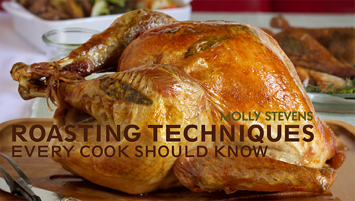 Roasting Techniques Every Cook Should Know