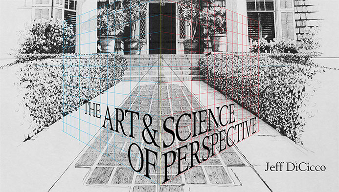 The Art & Science of Perspective