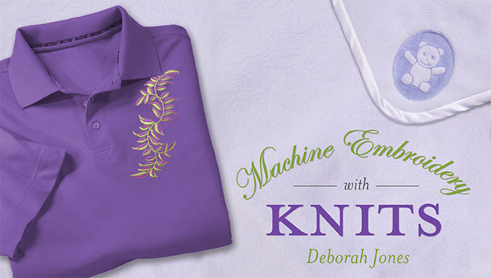 Machine Embroidery With Knits