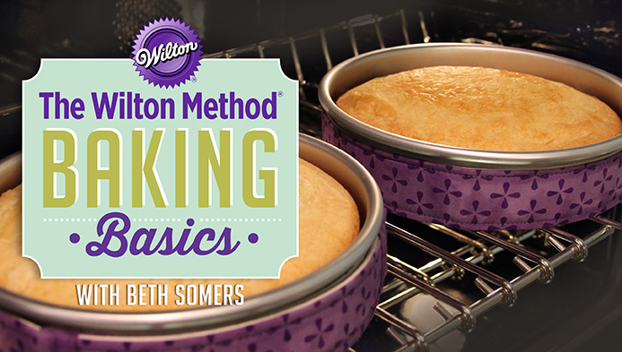 The Wilton Method: Baking Basics