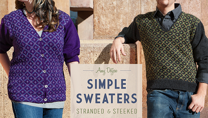 Simple Sweaters: Stranded & Steeked