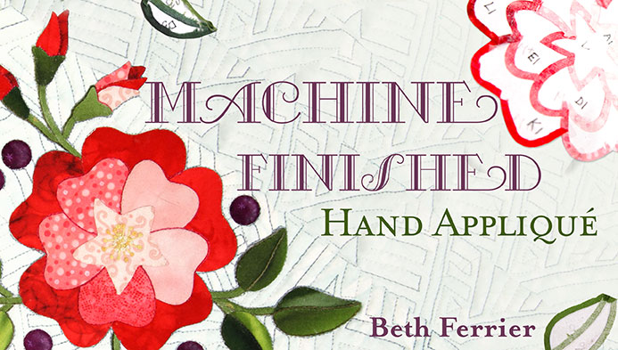 Machine-Finished Hand Applique