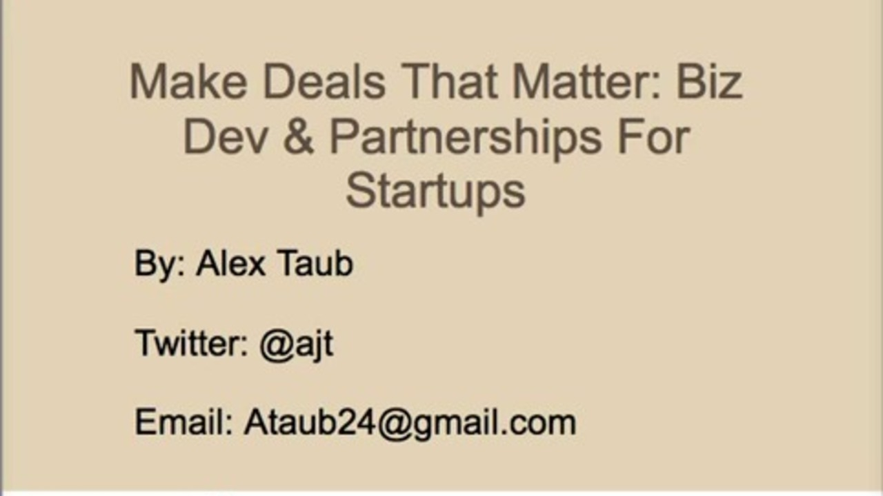 Make Deals that Matter: Biz Dev & Partnerships for Startups