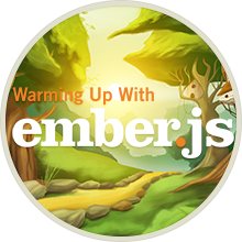 Warming Up With Ember.js