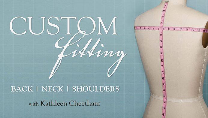 Custom Fitting: Back, Neck, and Shoulders
