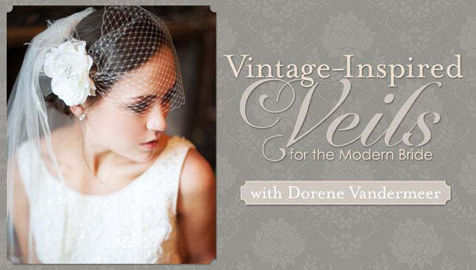 Vintage-Inspired Veils for the Modern Bride