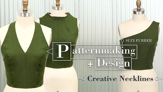 Patternmaking + Design: Creative Necklines