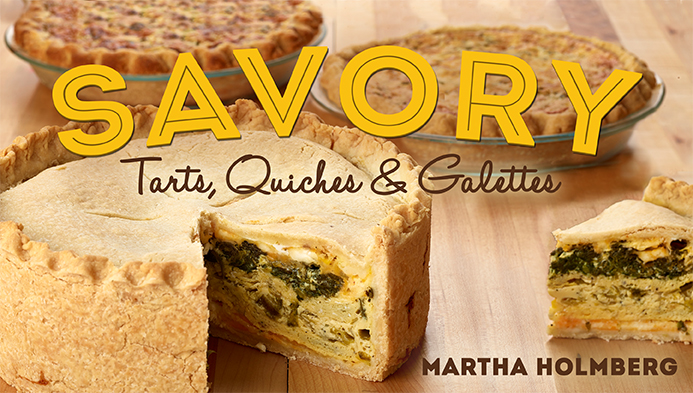 Savory Tarts, Quiches & Galettes