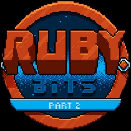 Ruby Bits Part 2