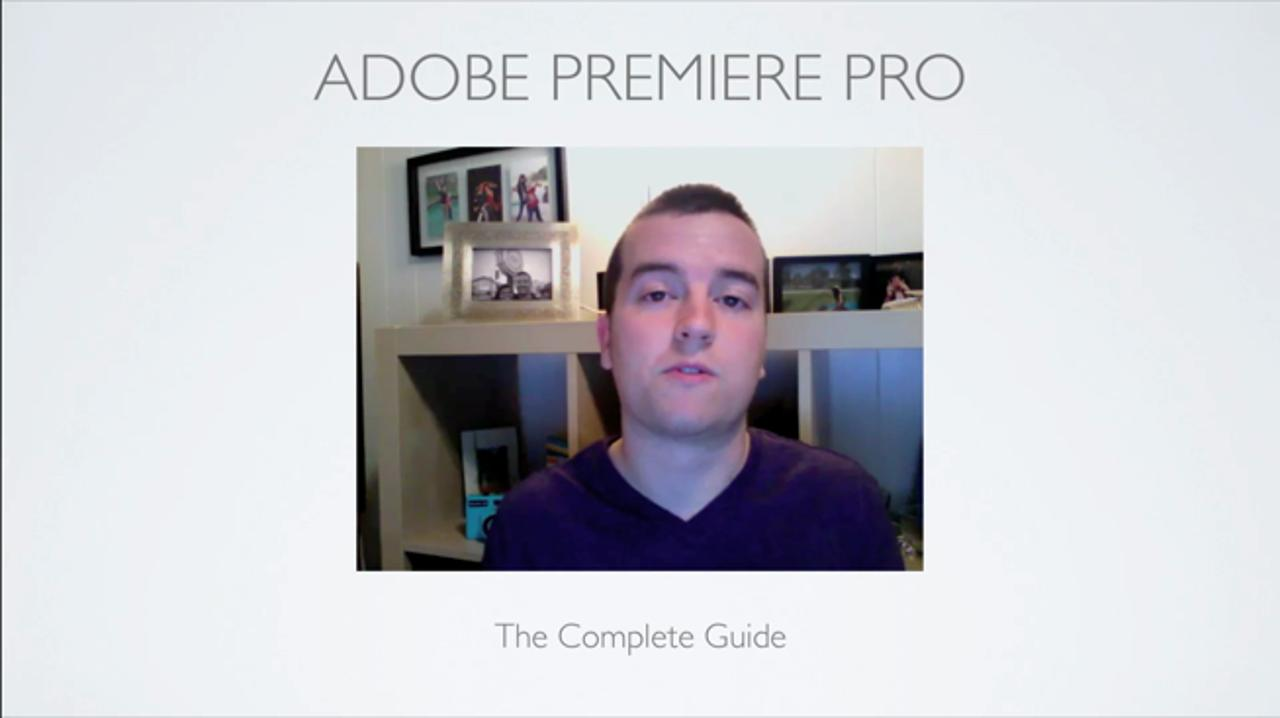 Learn the Ins and Outs of Premiere Pro