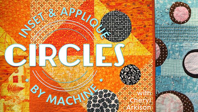 Inset & Appliqu Circles by Machine