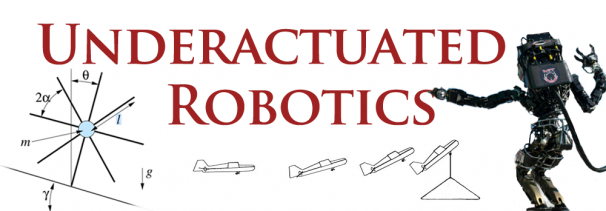 Underactuated Robotics