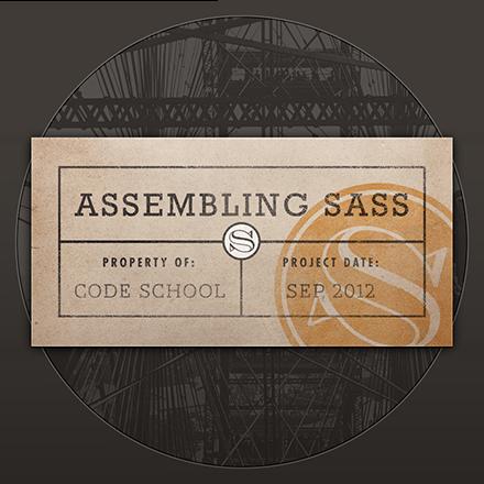 Assembling Sass
